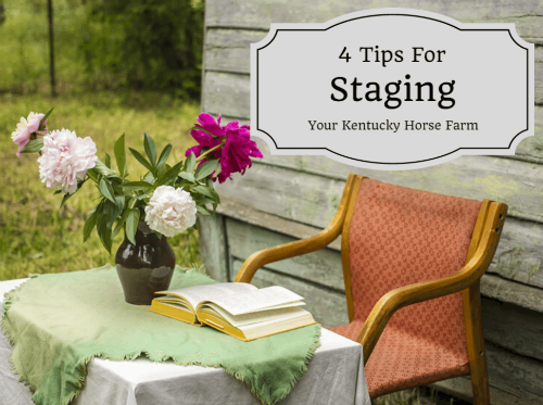 Staging Your Kentucky Horse Farm